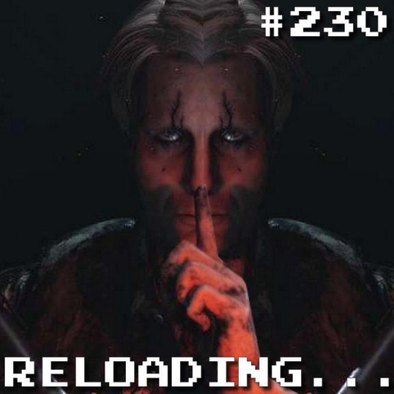 Reloading #230 – Cuidado com os Spoilers